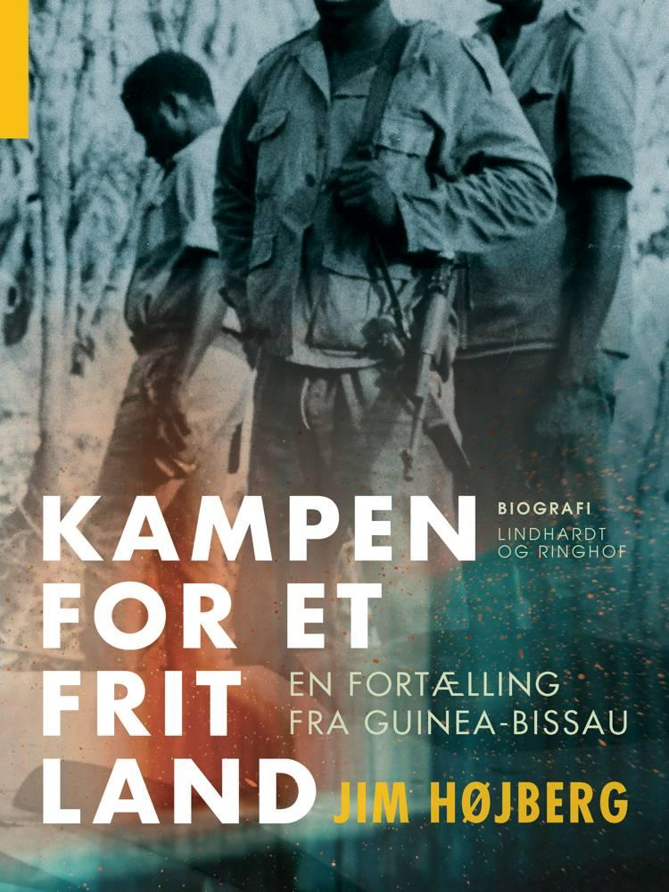 Kampen for et frit land af Jim Højberg