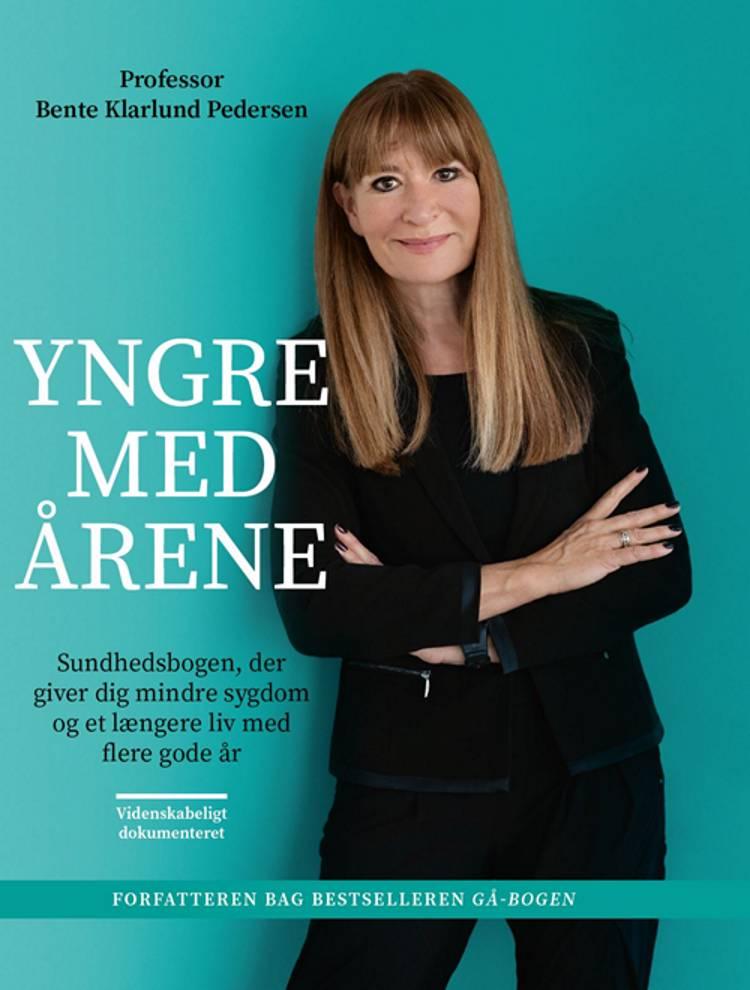 Yngre med årene af Bente Klarlund Pedersen