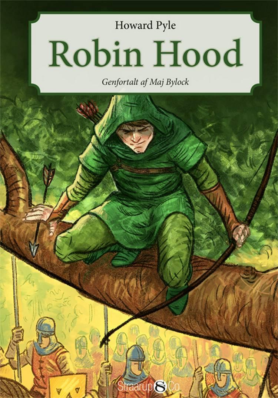 Robin Hood af Maj Bylock og Howard Pyle