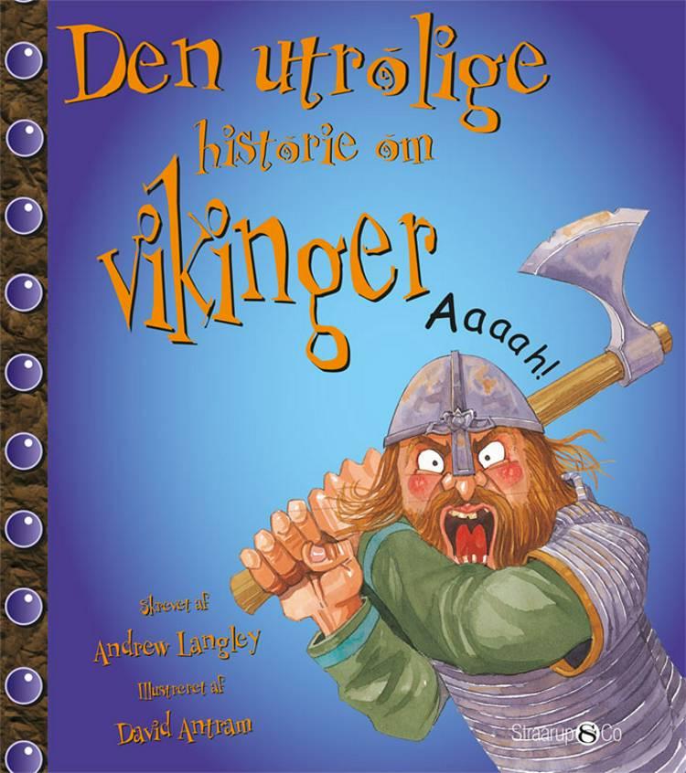 Den utrolige historie om vikinger af Andrew Langley
