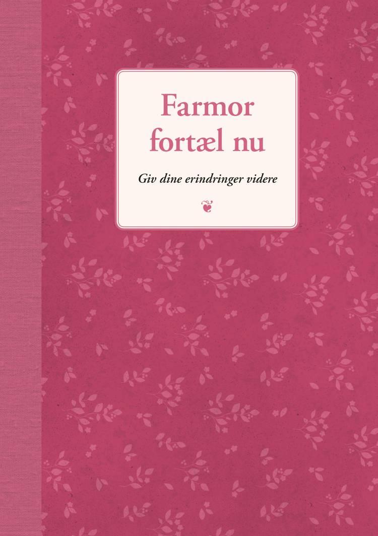 Farmor fortæl nu af Elma van Vliet