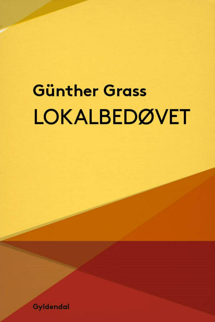 Lokalbedøvet af Günter Grass
