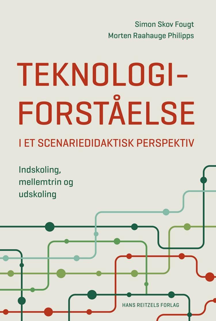 Teknologiforståelse af Simon Skov Fougt og Morten Raahauge Philipps