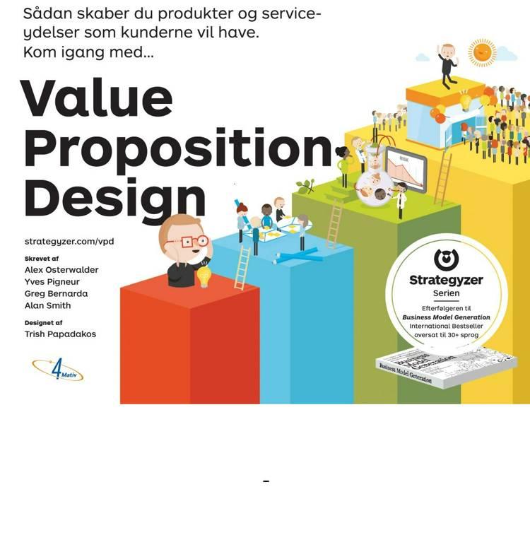 Value proposition design af Yves Pigneur, Greg Bernarda og Alex Osterwalder m.fl.
