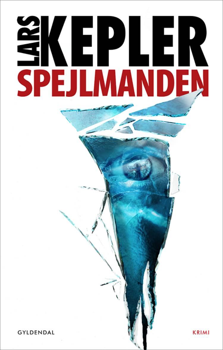 Spejlmanden af Lars Kepler