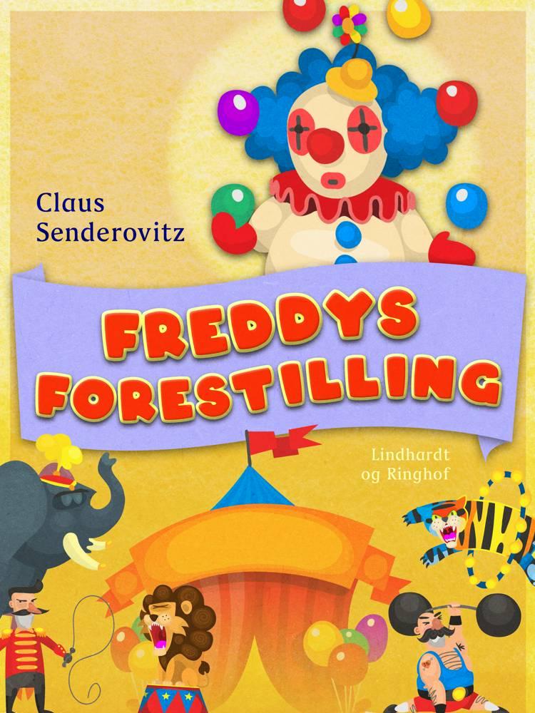 Freddys forestilling af Claus Senderovitz