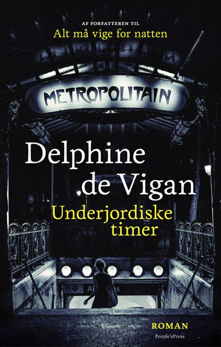 Underjordiske timer af Delphine de Vigan