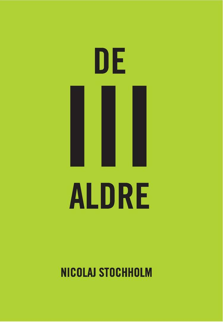De III aldre af Nicolaj Stochholm