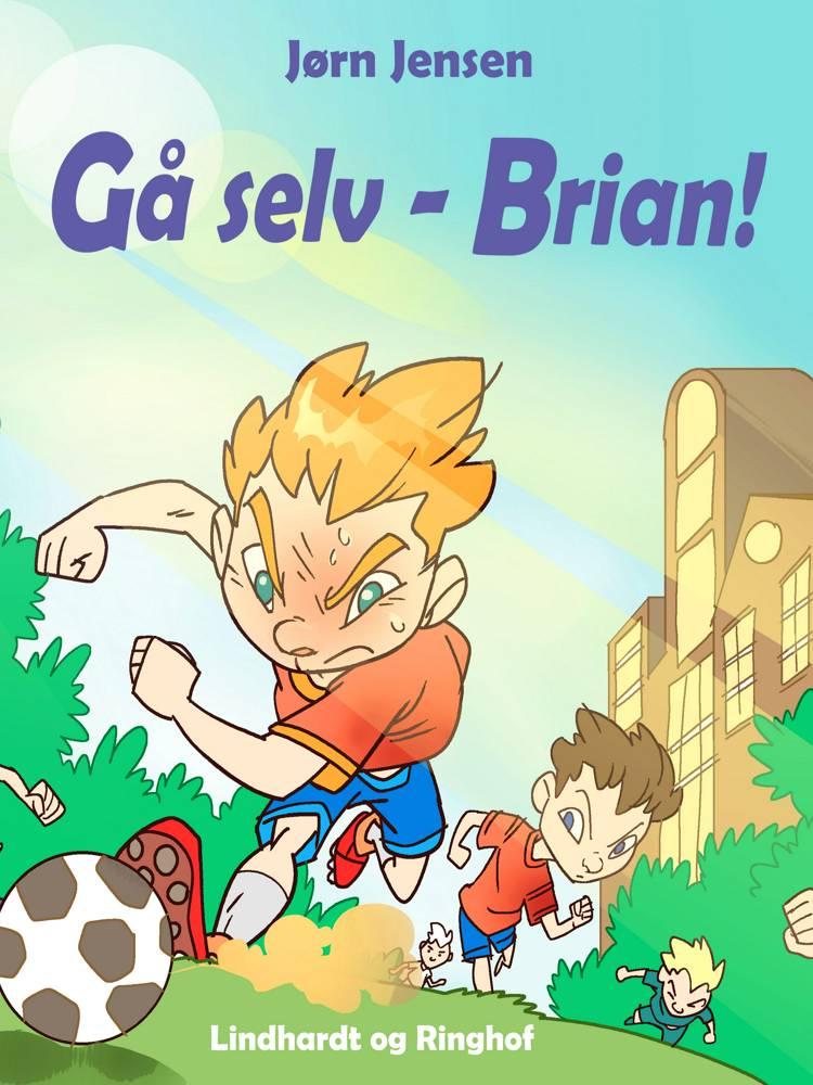 Gå selv - Brian! af Jørn Jensen