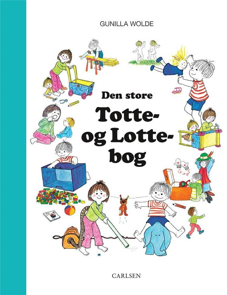 Den store Totte- og Lotte-bog af Gunilla Wolde