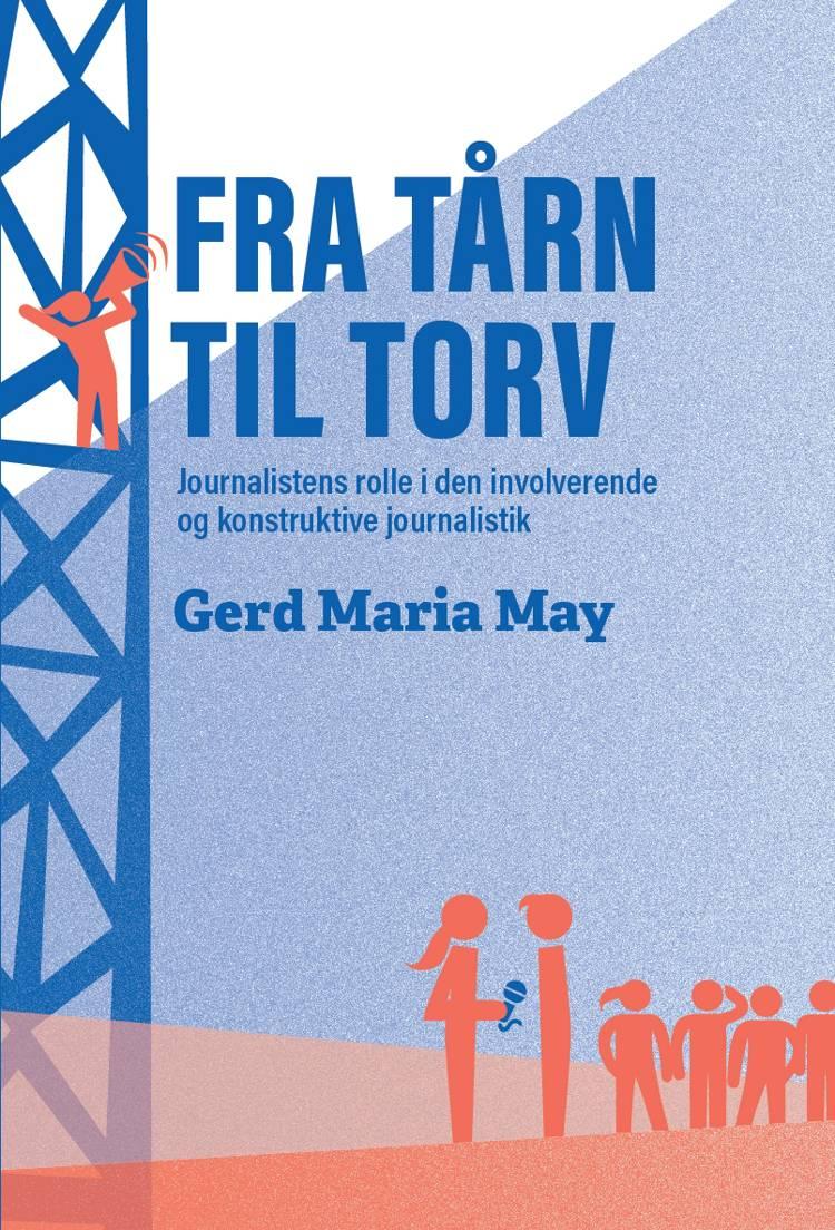 Fra tårn til torv af Gerd Maria May