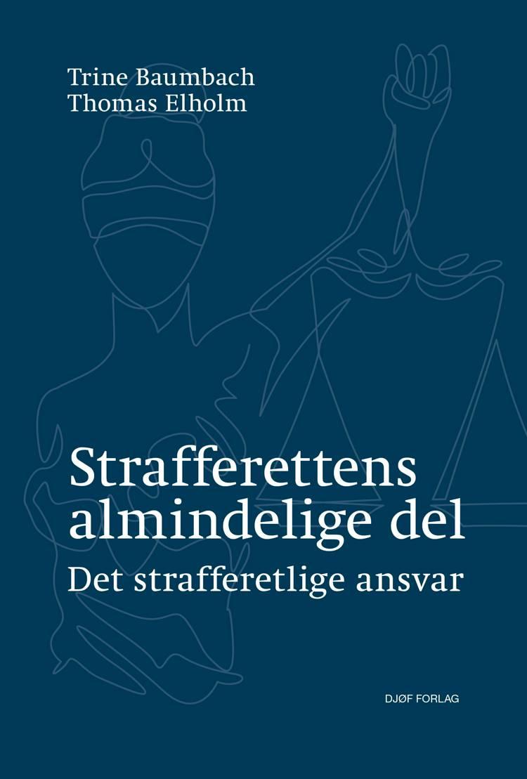 Strafferettens almindelige del af Thomas Elholm og Trine Baumbach
