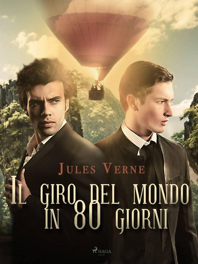 Il giro del mondo in 80 giorni af Jules Verne