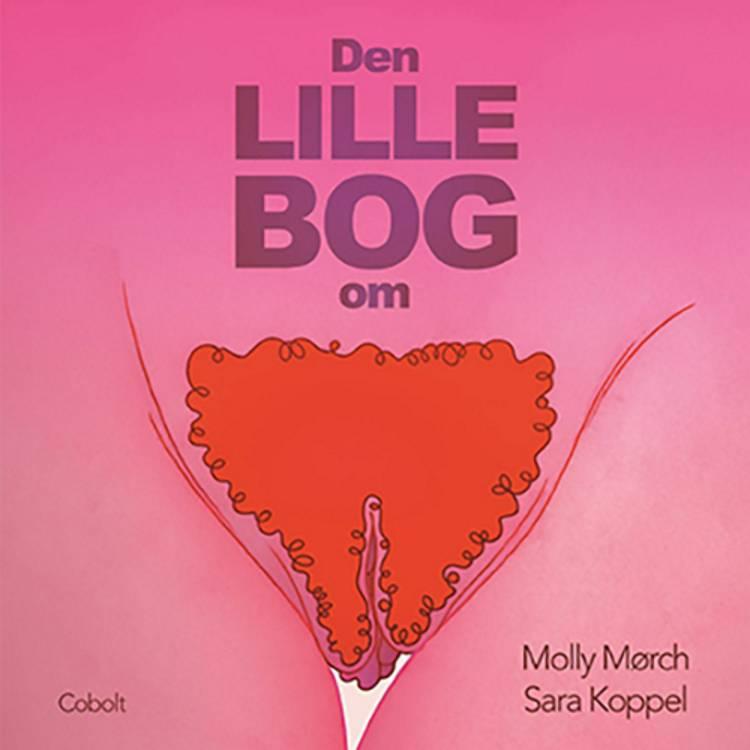 Den lille bog om ... af Molly Mørch
