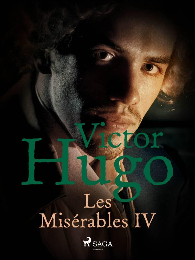 Les Misérables IV af Victor Hugo