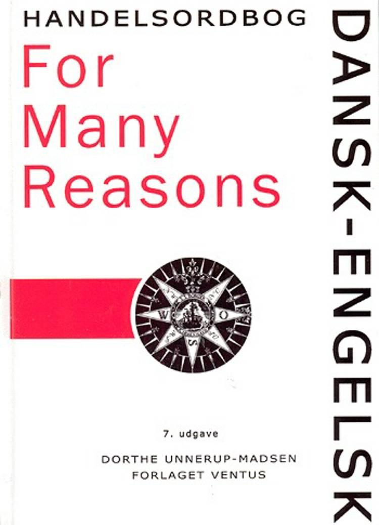 Dansk-engelsk handelsordbog For many reasons af Dorthe Unnerup-Madsen