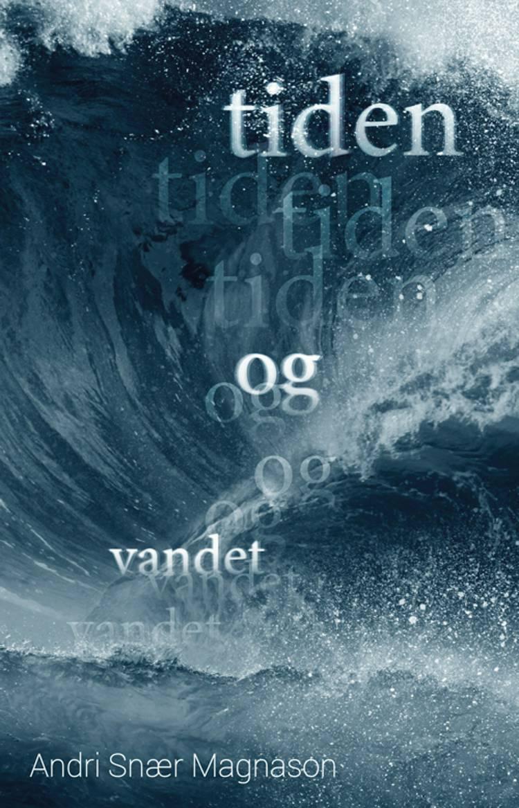 Tiden og vandet af Andri Snær Magnason