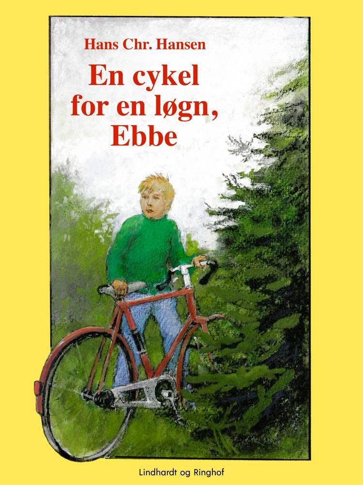 En cykel for en løgn, Ebbe af Hans Christian Hansen