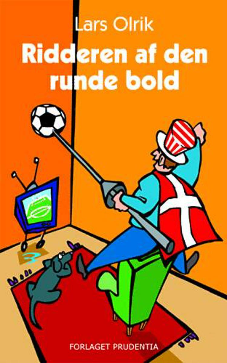 Ridderen af den runde bold af Lars Olrik