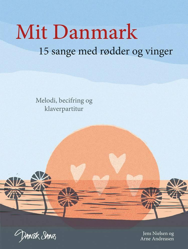 Mit Danmark af Jens Nielsen og Arne Andreasen