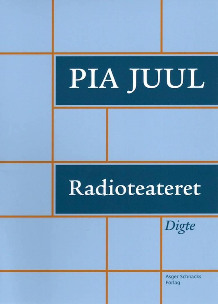 Radioteateret af Pia Juul