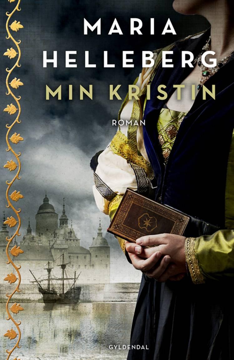 Min Kristin af Maria Helleberg