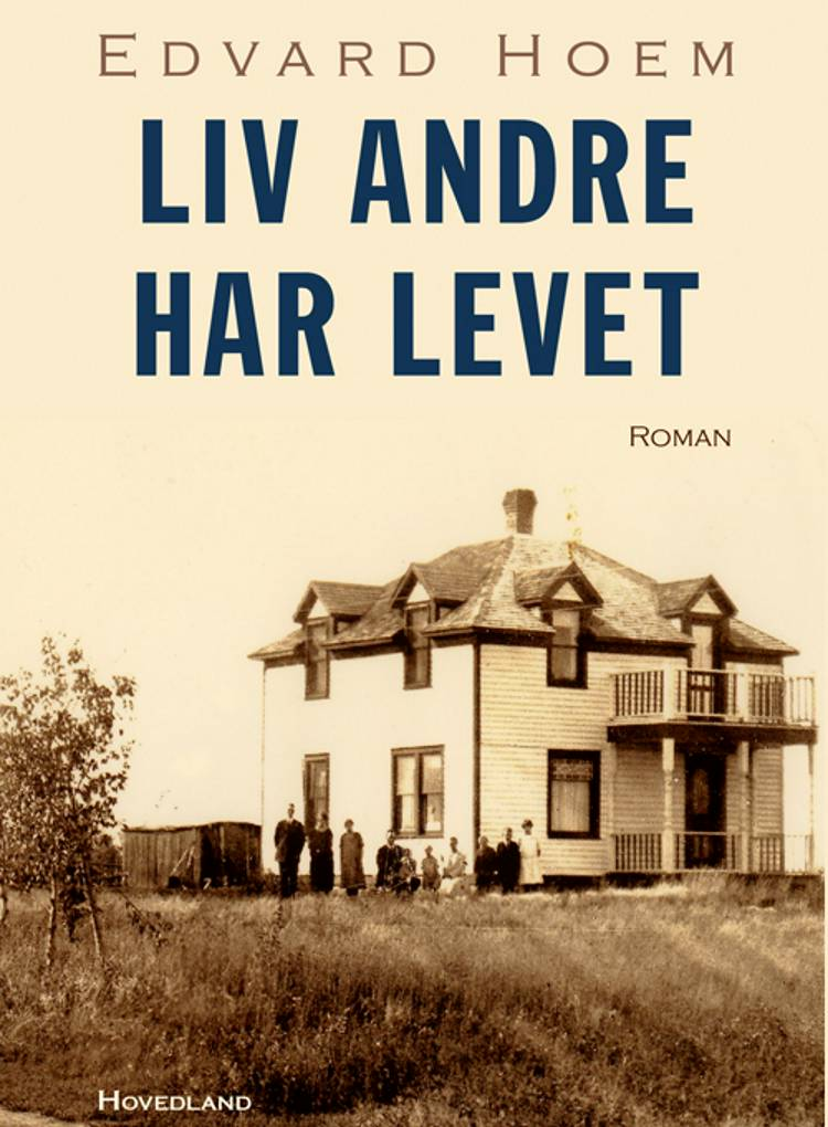 Liv andre har levet af Edvard Hoem