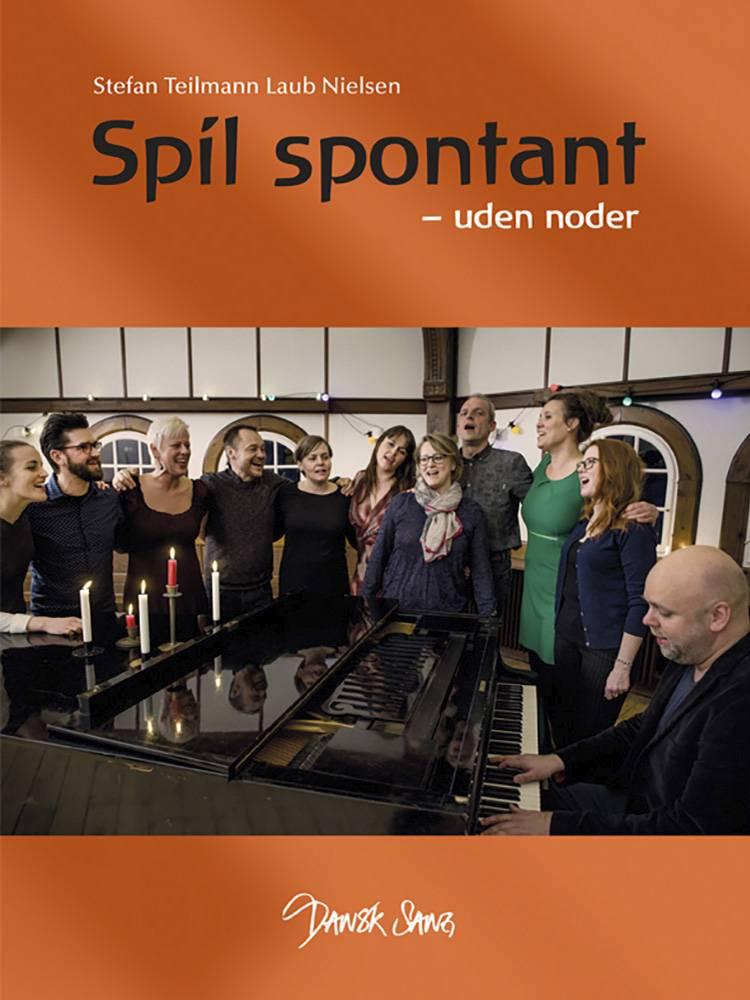 Spil spontant - uden noder af Stefan Teilmann Laub Nielsen