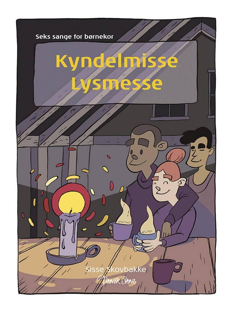 Kyndelmisse - Lysmesse af Sisse Skovbakke