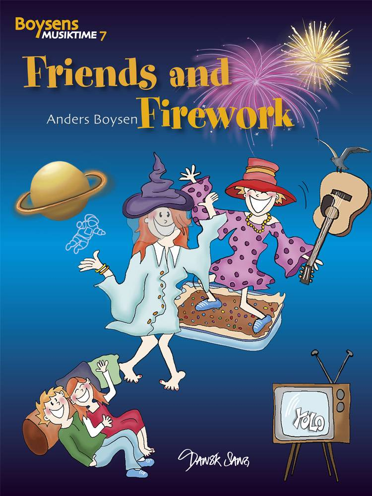 Friends and Firework af Anders Boysen
