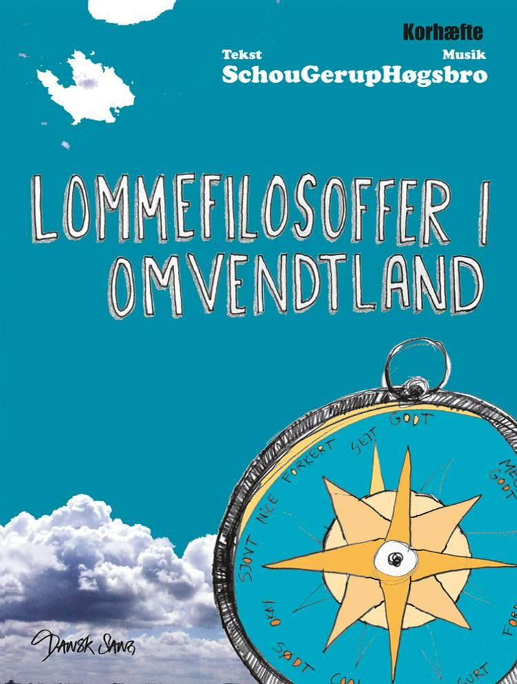 Lommefilosoffer i omvendtland af Jakob Høgsbro, Dorte Schou og Martin Gerup