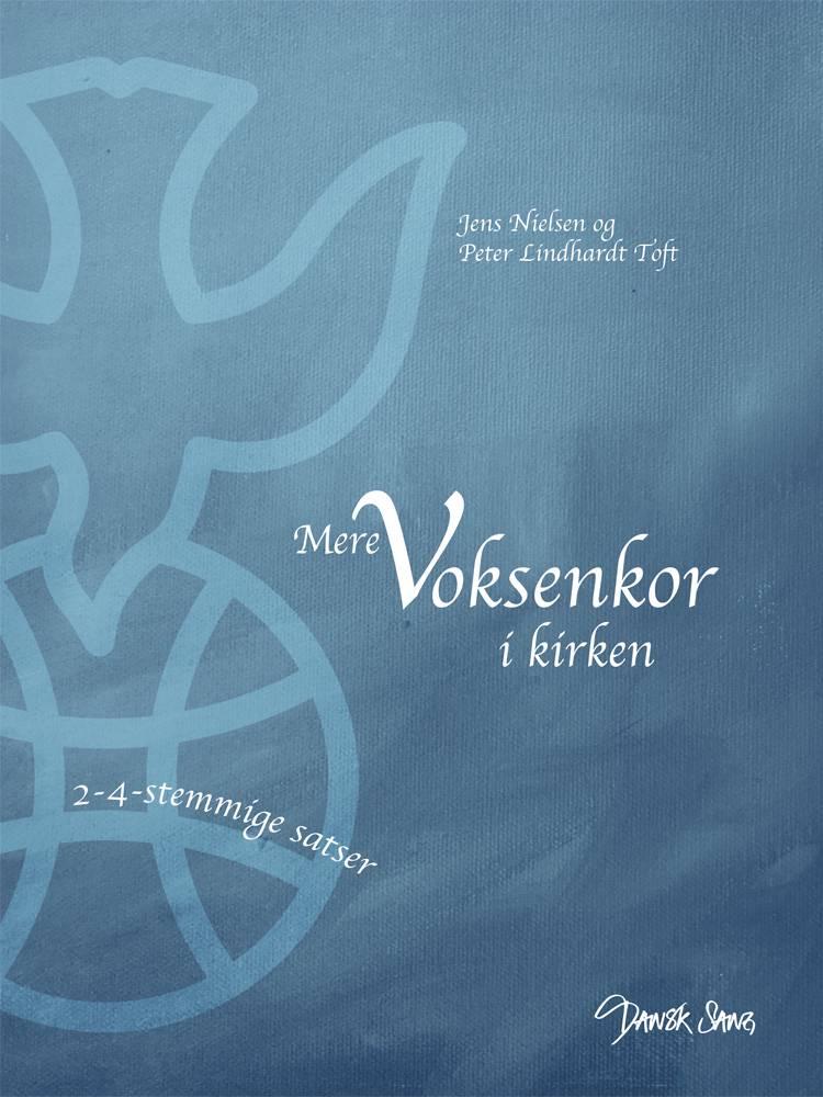 Mere voksenkor i kirken af Jens Nielsen og Peter Lindhardt Toft