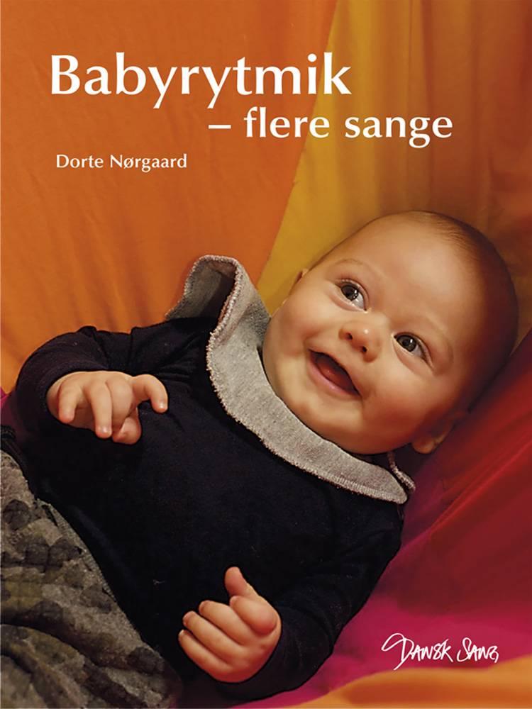Babyrytmik - flere sange af Dorte Vibeke Nørgaard