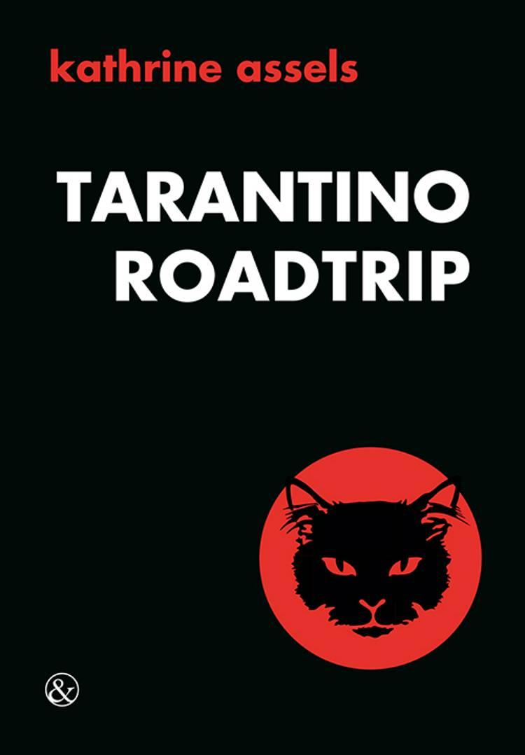 Tarantino Roadtrip af Kathrine Assels