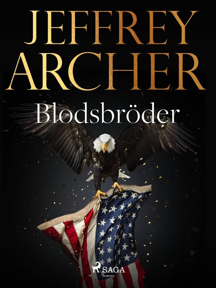 Blodsbröder af Jeffrey Archer