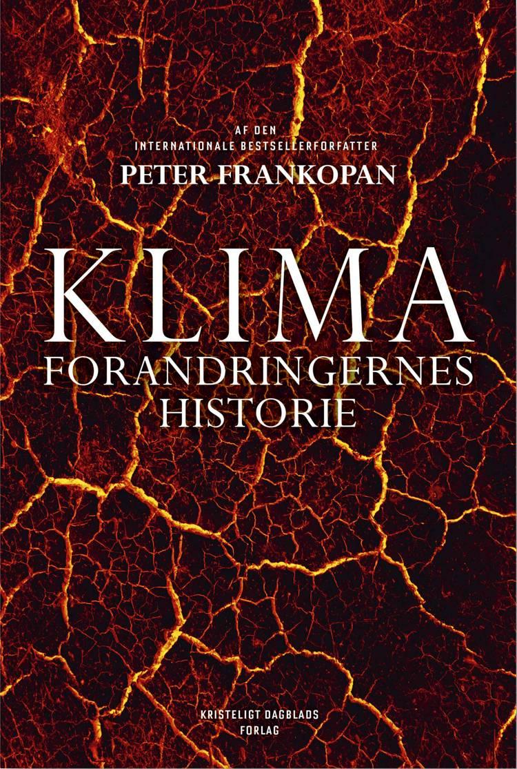 Klimaforandringernes historie af Peter Frankopan