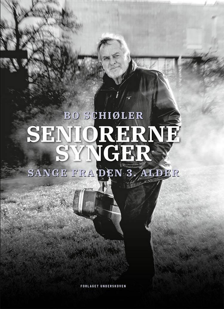 Seniorerne synger af Bo Schiøler
