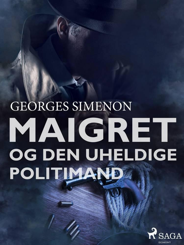 Maigret og den uheldige politimand af Georges Simenon