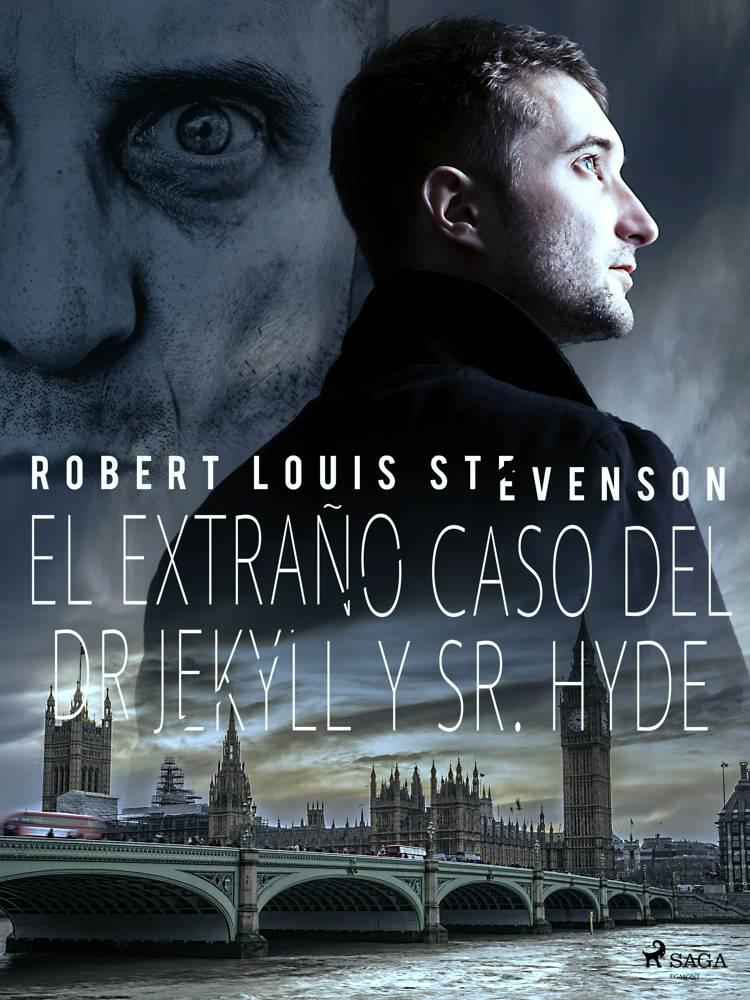 El extraño caso del Dr. Jekyll y Sr. Hyde af Robert Louis Stevenson
