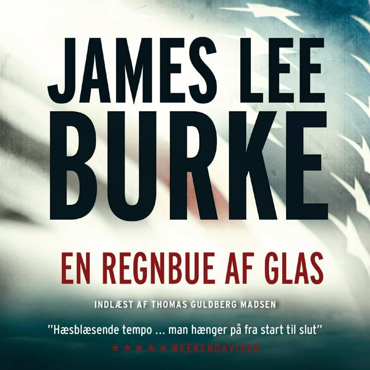 En regnbue af glas af James Lee Burke