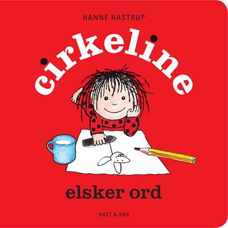 Cirkeline elsker ord af Hanne Hastrup