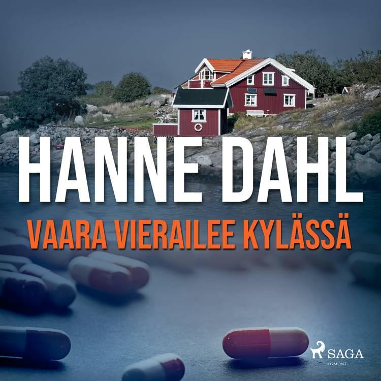 Vaara vierailee kylässä af Hanne Dahl