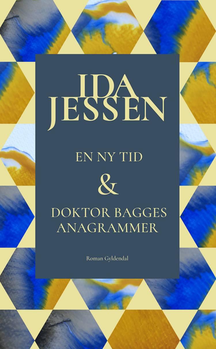 En ny tid og Doktor Bagges anagrammer af Ida Jessen