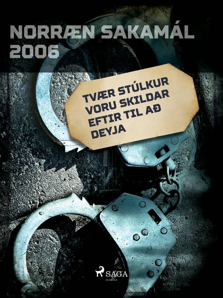 Tvær stúlkur voru skildar eftir til að deyja af Ýmsir Höfundar