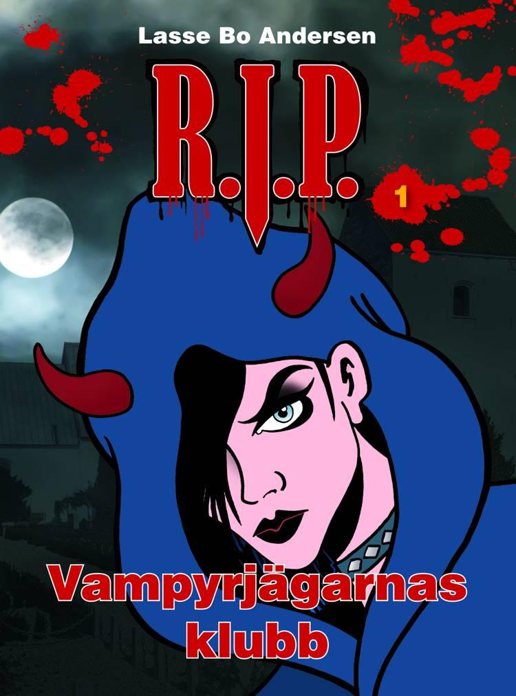 R.I.P. 1 - Vampyrjägarnas klubb af Lasse Bo Andersen
