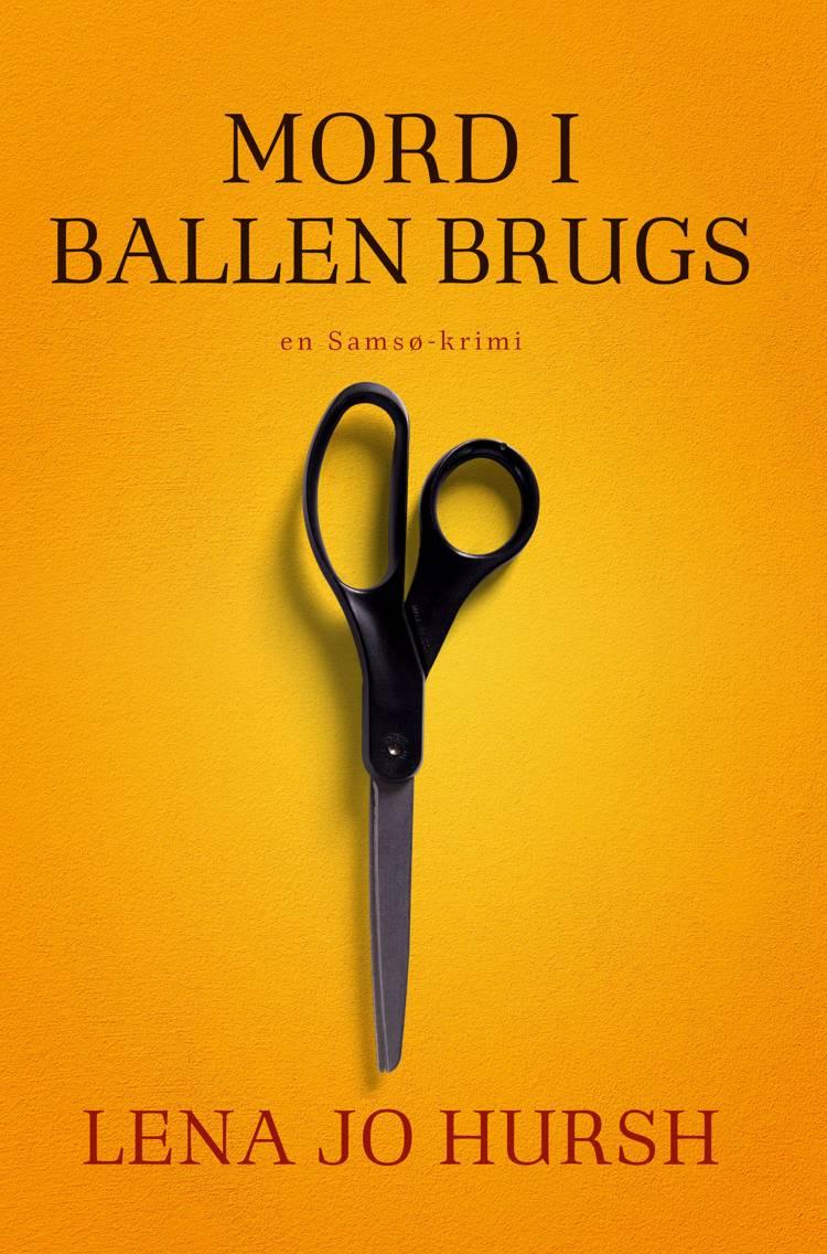 Mord i Ballen Brugs af Lena Jo Hursh