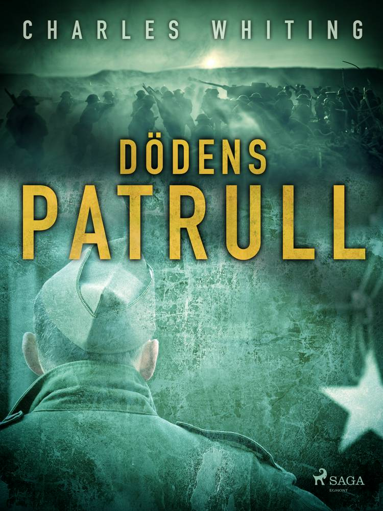Dödens patrull af Charles Whiting