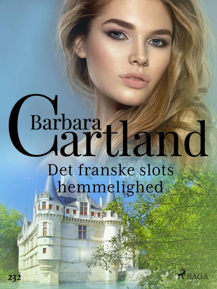 Det franske slots hemmelighed af Barbara Cartland