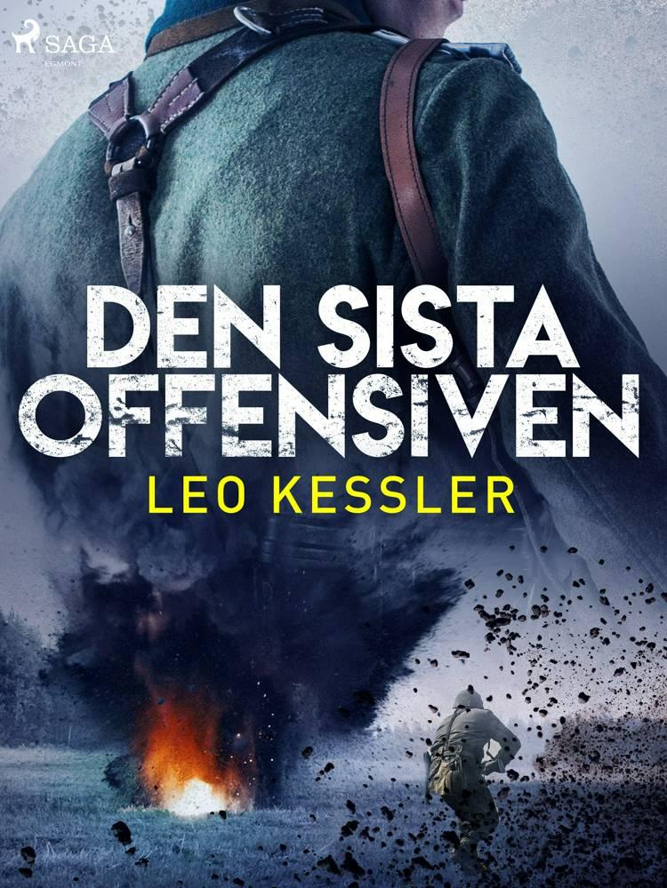Den sista offensiven af Leo Kessler