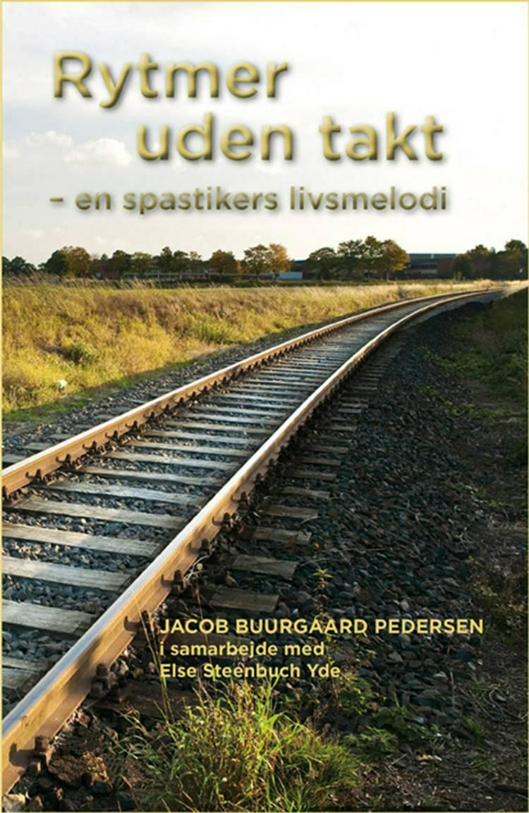 Rytmer uden takt af Else Steenbuch Yde, Jacob Buurgaard Pedersen og Jacob Buurgård Pedersen